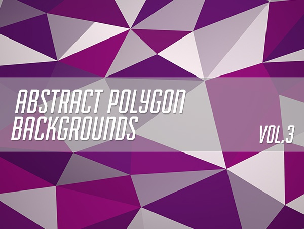 Abstract Polygon Backgrounds Vol.3